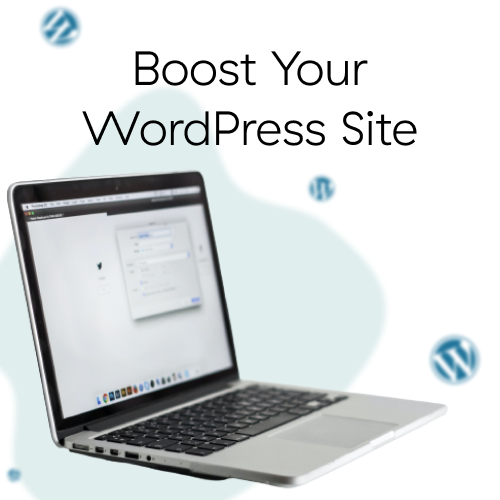 Boost Your WordPress Site