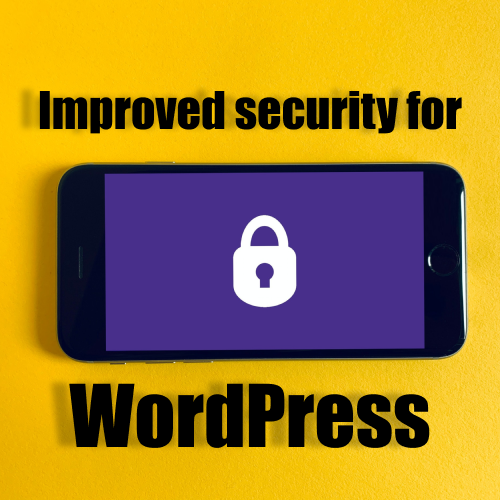 Improved Security For WordPress Sites