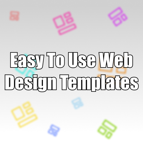 Easy To Use Web Design Templates