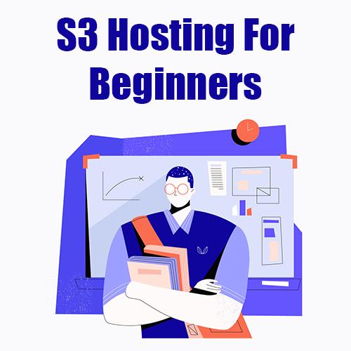 S3 Hosting for Beginners