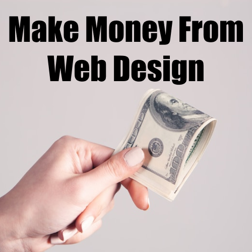 Make Money From Web Design