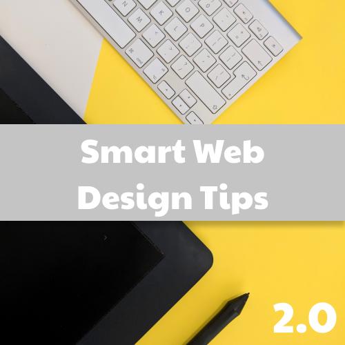 Smart Web Design Tips 2.0