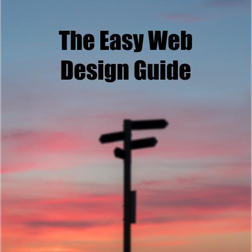 The Easy Web Design Guide